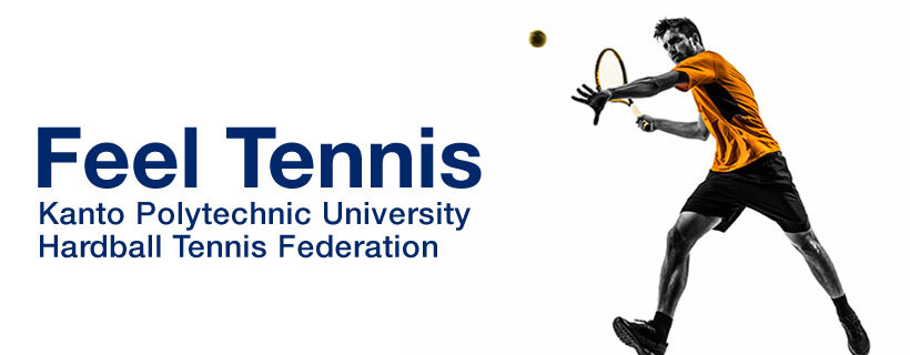 Feel Tennis Kanto Polytechnic UniversityHardball Tennis Federation